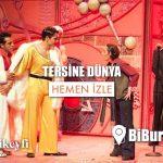 Bursa Tiyatro: Tersine Dünya