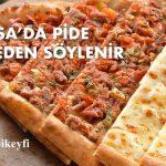 Bursa Pide Siparişi, Bursa'da eve pide nereden söylenir
