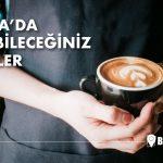 Bursa'da gidilecek 7 kafe tavsiyesi-1- Bursa'nın en iyi kafeleri