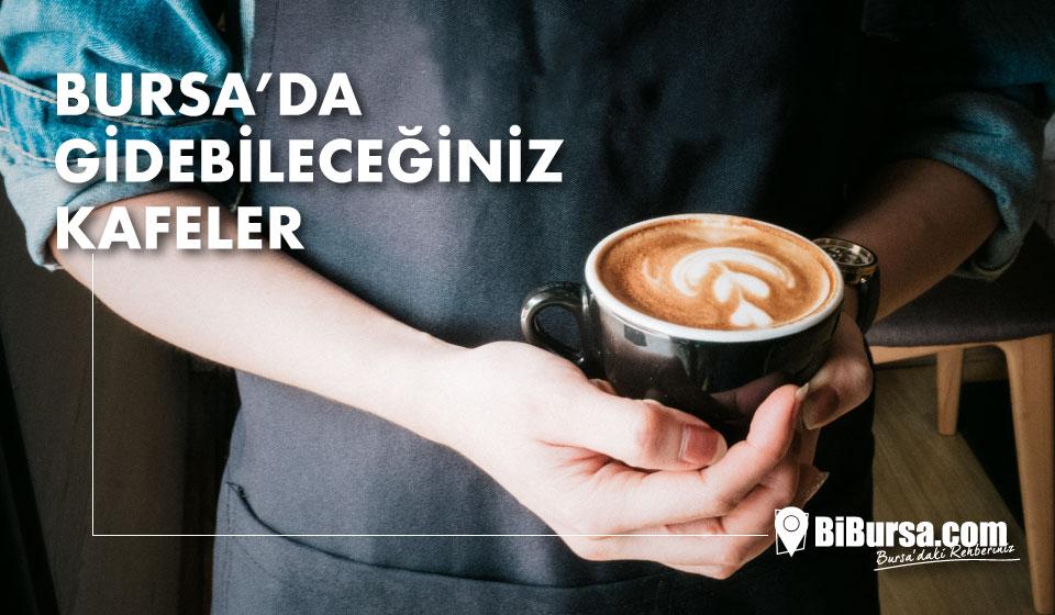 Bursa'nın en iyi kafeleri - Bursa'da gidilecek 7 kafe tavsiyesi-1