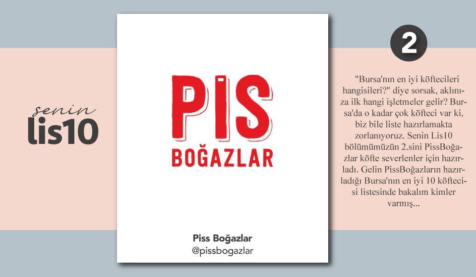 Senin Lis10 / PissBoğazlar- Bursa'nın en iyi köftecileri